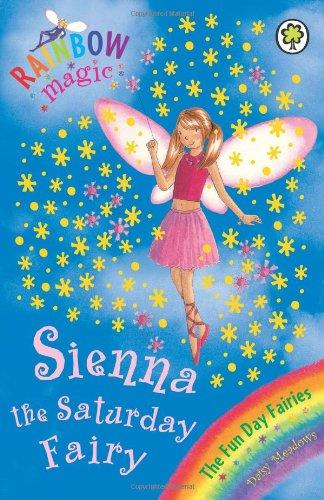 Sienna The Saturday Fairy (Rainbow Magic)