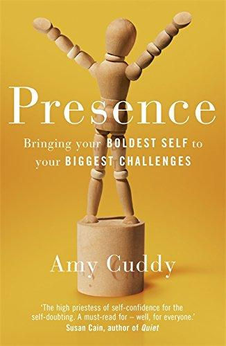 Presence: Bringing Your Boldest Self To