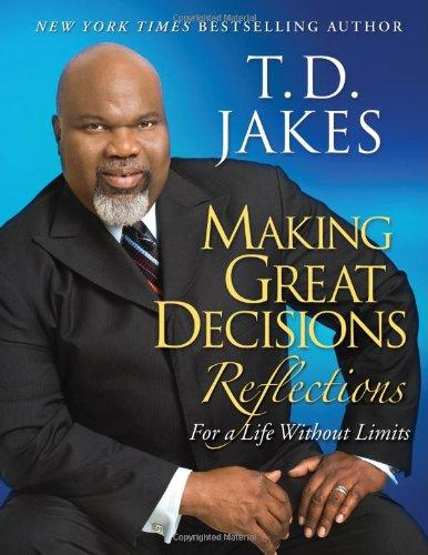 Making Great Decisions Reflections-For A Life Without Limits