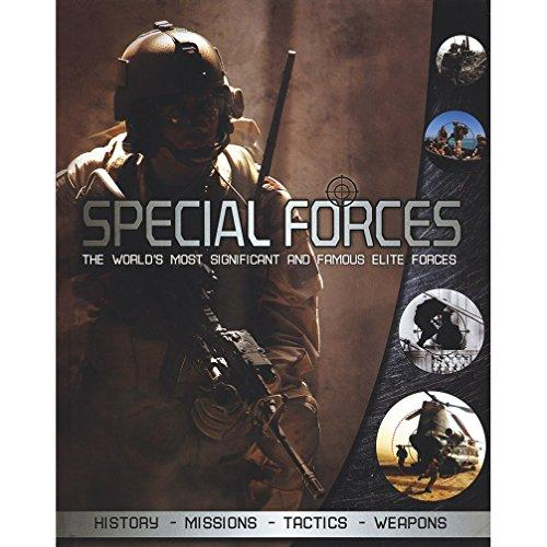 Special Forces-The World's Most Significant And Famous Elite Froces