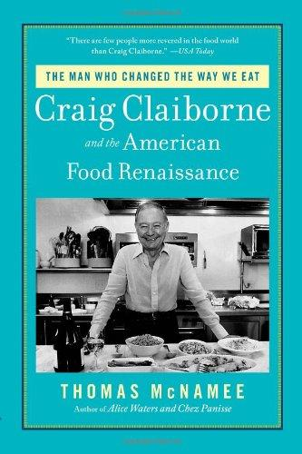 Craig Claiborne And The Americans Food Renaissance