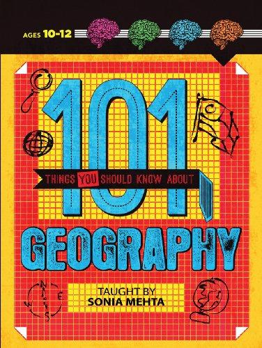 101 Things You Should Know About Geography
