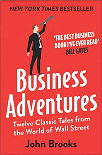 Business Adventures-Twelve Classic Tales From The World Of Wall Street