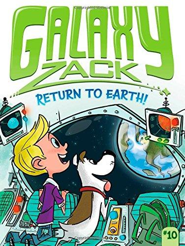 GALAXY ZACK 10: RETURN TO EARTH!