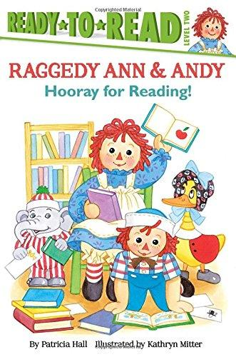 Raggedy Ann & Andy Hooray For Reading