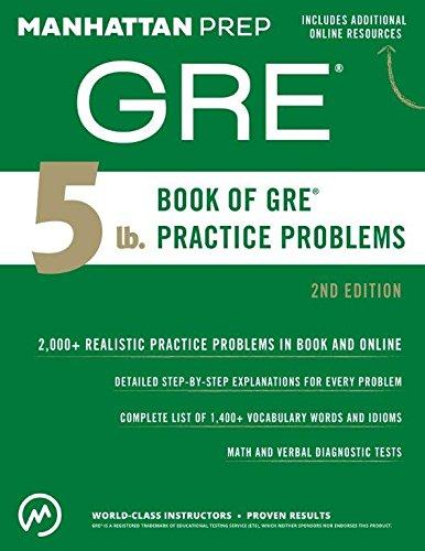 Manhattan Prep Gre 5Lb. Book Of Practice Problems 2Nd Ed.