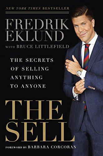 The Sell-The Secrets Of Selling Anything To Anyone