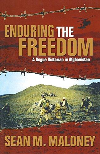 Enduring The Freedom: A Rogue Historian