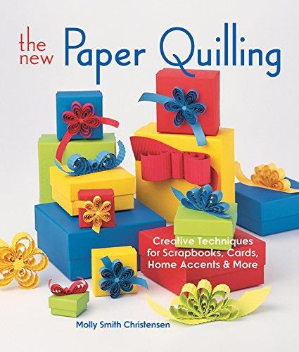 New Paper Quilling, The : Crea