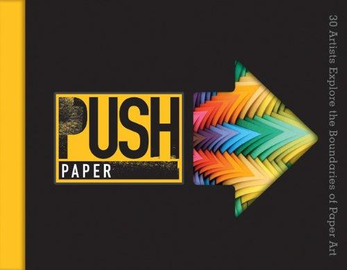 PUSH Paper : 30 Artists Explor