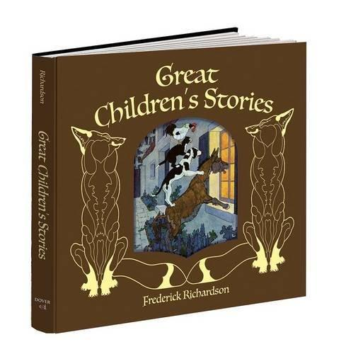 RICHARDSON-GREAT CHILDREN'S STORIES
