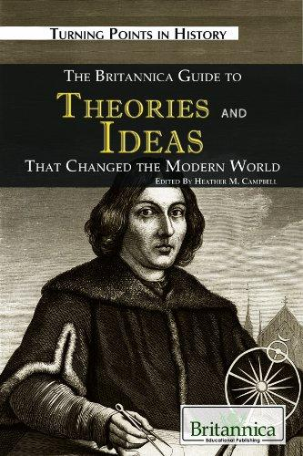 The Britannica Guide To Theories And Ideas That Changed The Modern World