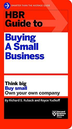 HBR Guide to Buying a Small Bu