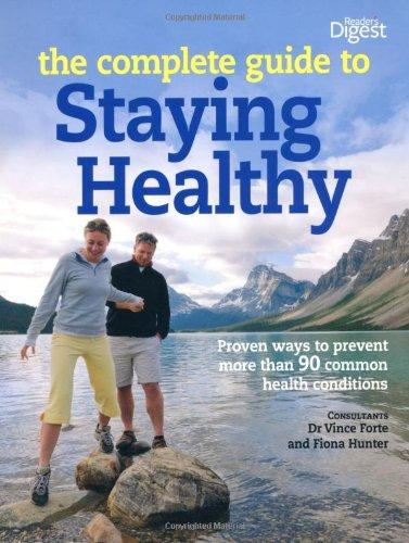 Reader's Digest: The Complete Guide  To Staying Healthy
