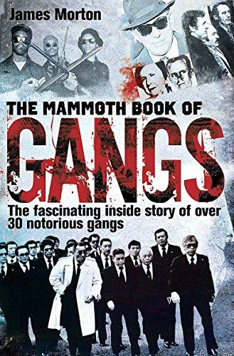 The Mammoth Book Of Gangs (Mammoth Books