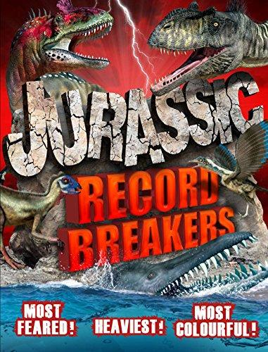 Jurassic-Record Breakers