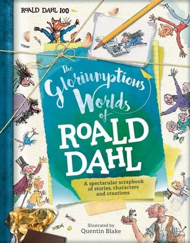 The Gloriumptous World of Roald Dahl�