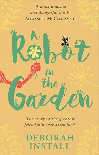 Robot In The Garden, A