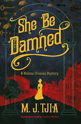 She Be Damned: A Heloise Chanc