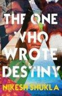 One Who Wrote Destiny, The