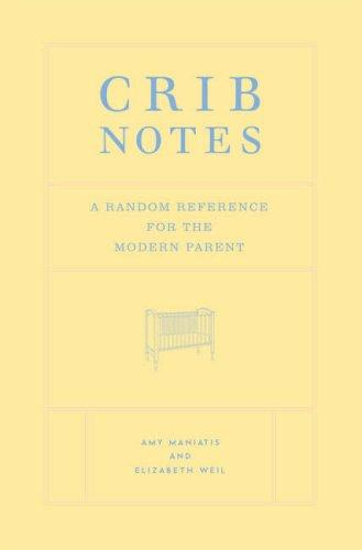 A Random Reference For Modern Parent Crib Notes