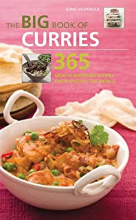 The Big Book Of Curries 365: Mouth-Watering Recipes From Around The World