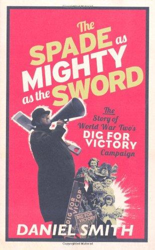 The Spade As Mighty As The Sword
