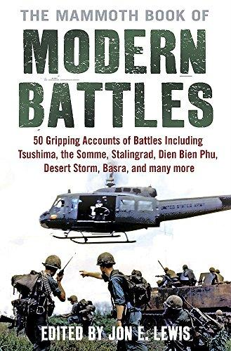The Mammoth Book Of Modern Battles (Mammoth Books)