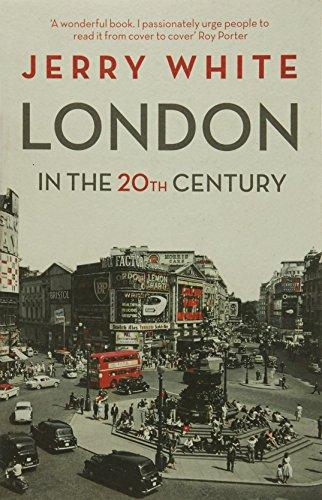 London in the Twentieth Centur