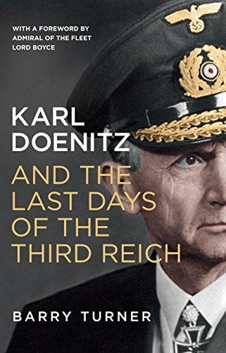Karl Doenitz and the Last Days