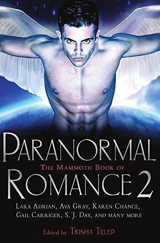 The Mammoth Book Of Paranormal Romance 2 (Mammoth Books)