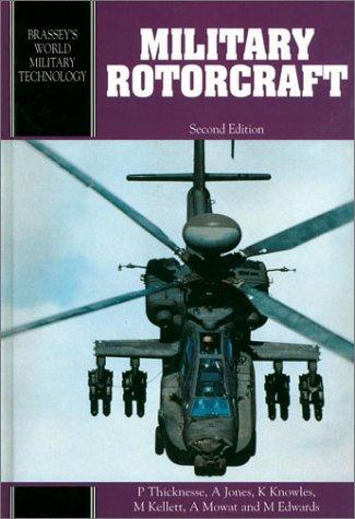 Military Rotorcraft- 2Nd Ed.