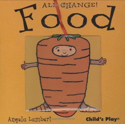 All Change Food-(Child's Play)