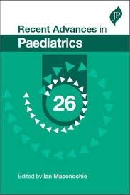 RECENT ADVANCES IN PAEDIATRICS VOL.26
