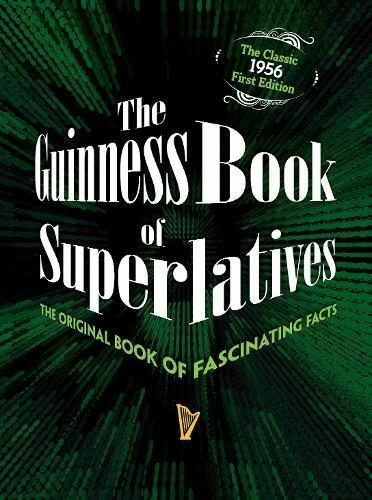 The Guinness Book of Superlati