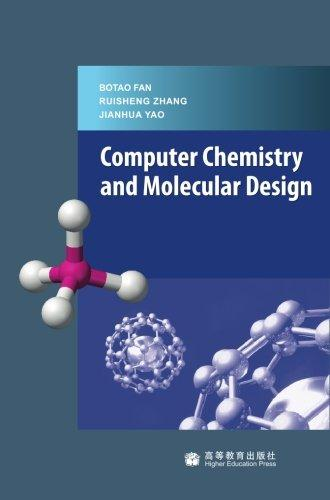 Computer Chemistry And Molecular Design