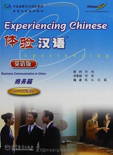Experiencing Chinese-Business Communication In China