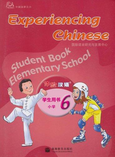 Experiencing Chinese Student Book Elementary School 6