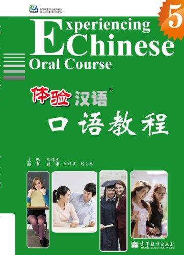 Experiencing Chinese Oral Course 5 + Cd