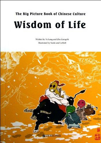 The Big Picture Book Of Chinese Culture-Wisdom Of Life
