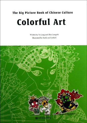 The Big Picture Book Of Chinese Culture-Colorful Art