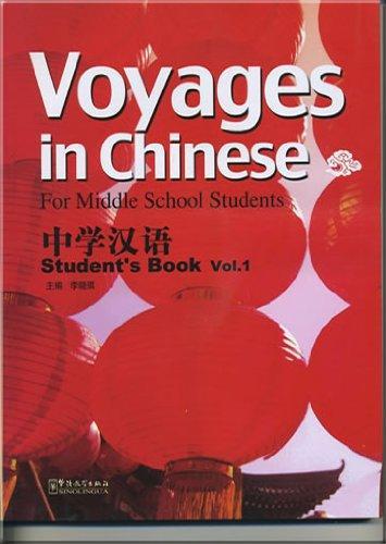 Voyages In Chinese For Middle School-Student Book 1