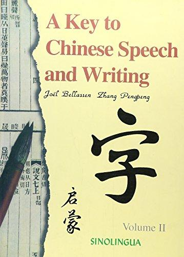 A Key To Chinese Speech And Writing Volume Ii