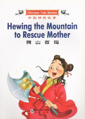Hewing The Mountain To Rescue Mother