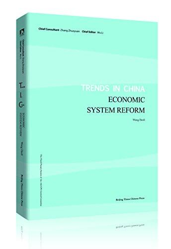 Trends In China: Economic System Reform