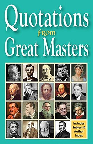 Quotations From Great Masters: Includes Subject And Author Index
