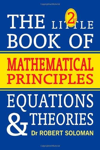 2Nd Little Book Of Mathematical Principles, Equations And Theories