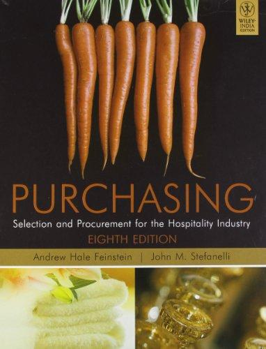 Purchasing Selection And Procurement For Hospitality