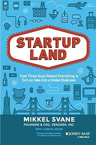 Startupland: How Three Guys Ri