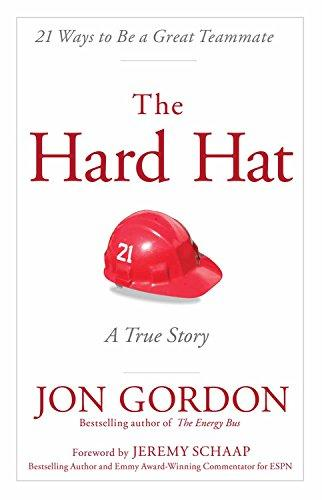 The Hard Hat: 21 Ways to Be a